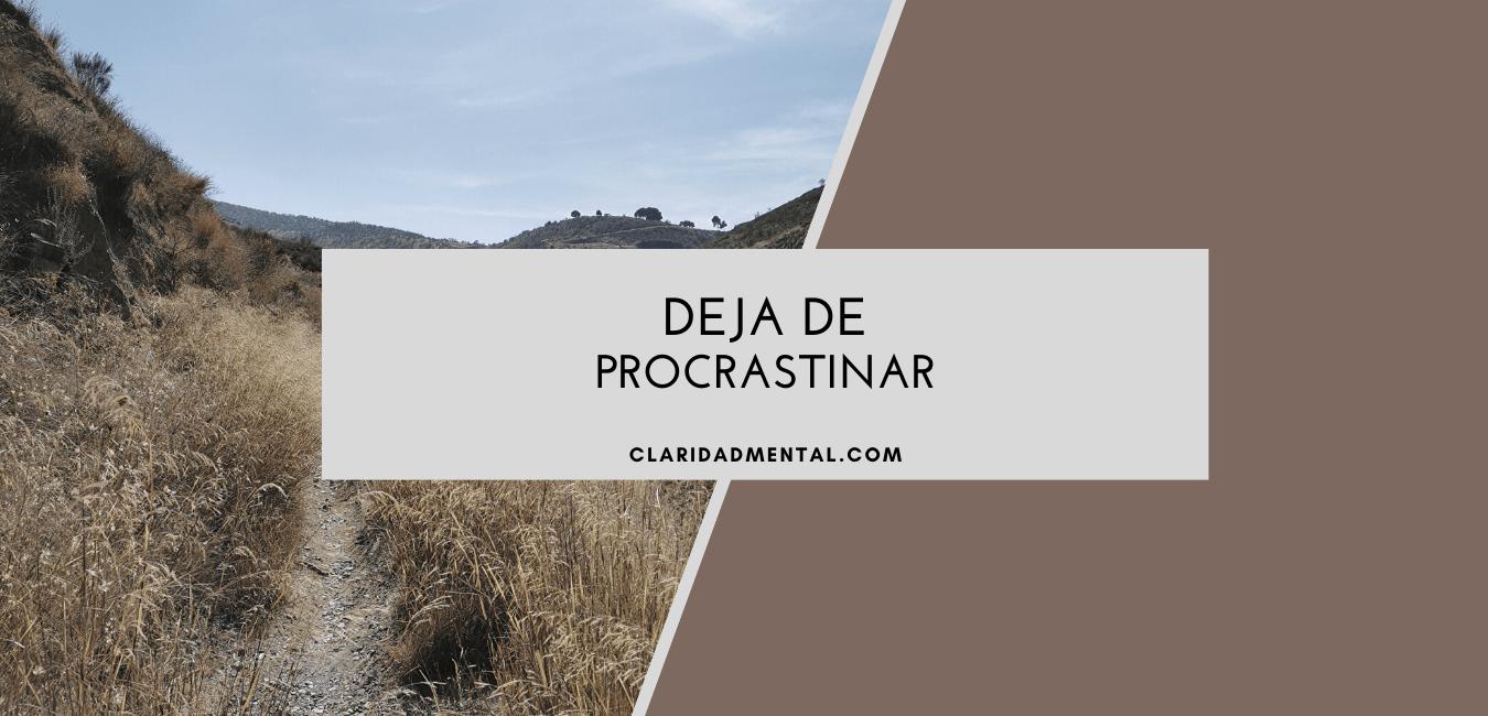 que es la procrastinación y como dejarla