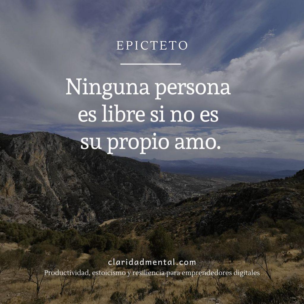 Frases de crecimiento personal y motivación. Epicteto Ninguna persona es libre si no es su propio amo foto