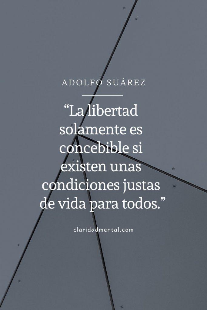 Frases de libertad Adolfo Suarez