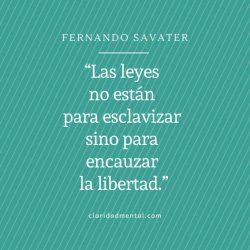 Fernando Savater. Frases sobre la libertad y frases de política.