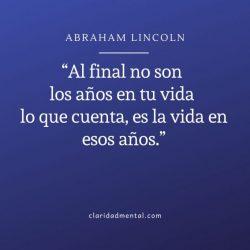 Abraham Lincoln frases inspiradoras de la vida