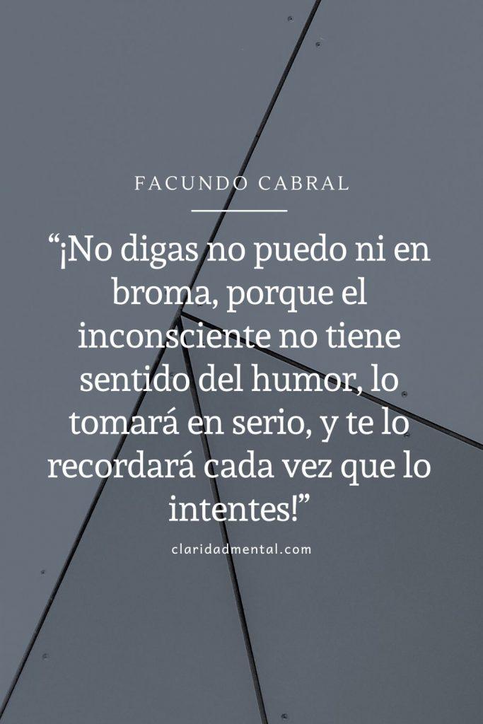 Facundo Cabral frases de motivación