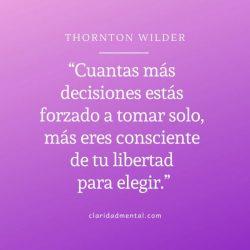 Thornton Wilder frases de libertad