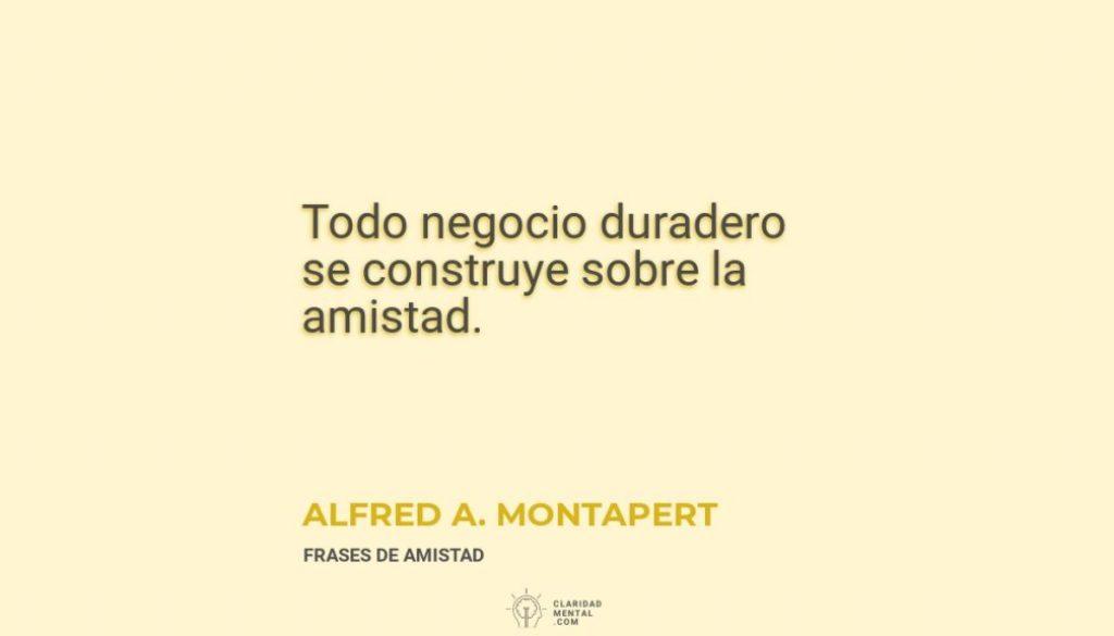 Alfred-A.-Montapert-Todo-negocio-duradero-se-construye-sobre-la-amistad