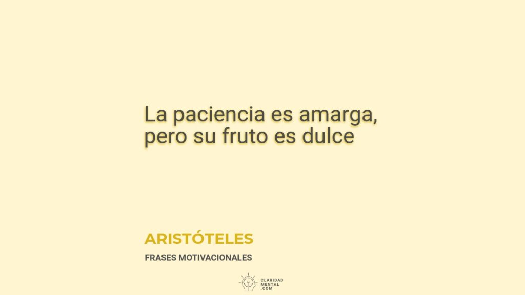 frases de paciencia aristoteles