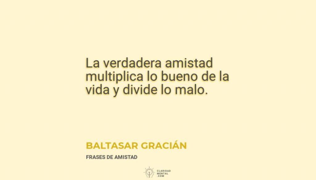 Baltasar-Gracian-La-verdadera-amistad-multiplica-lo-bueno-de-la-vida-y-divide-lo-malo