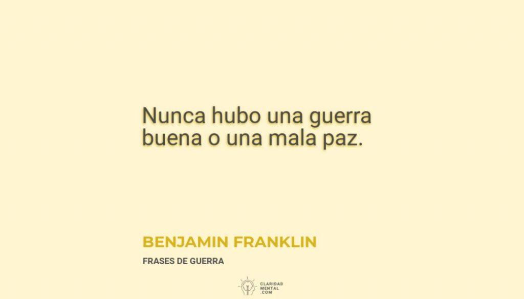 Benjamin-Franklin-Nunca-hubo-una-guerra-buena-o-una-mala-paz