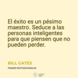 Bill-Gates-El-exito-es-un-pesimo-maestro.-Seduce-a-las-personas-inteligentes-para-que-piensen-que-no-pueden-perder