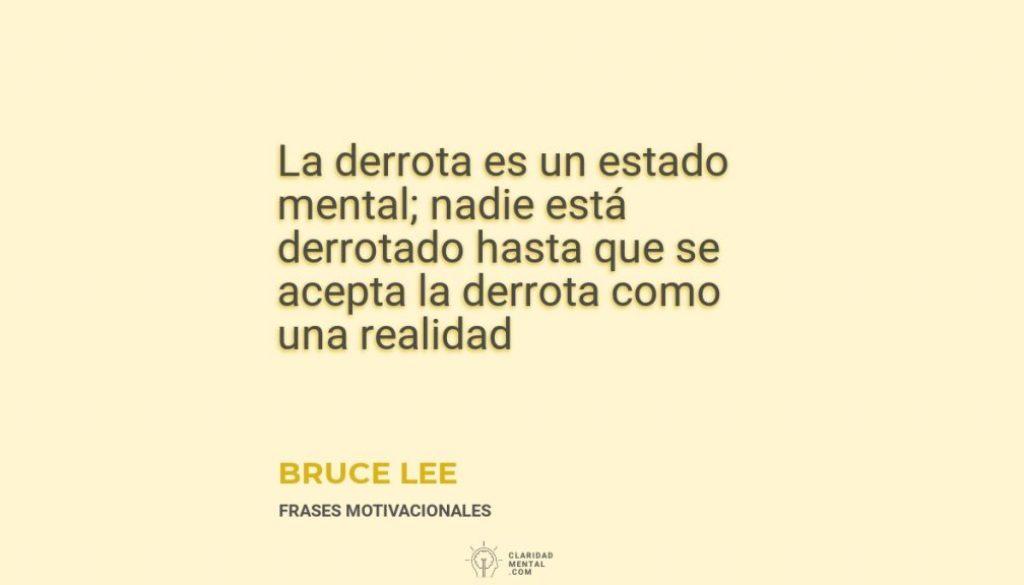 Bruce-Lee-La-derrota-es-un-estado-mental_-nadie-esta-derrotado-hasta-que-se-acepta-la-derrota-como-una-realidad