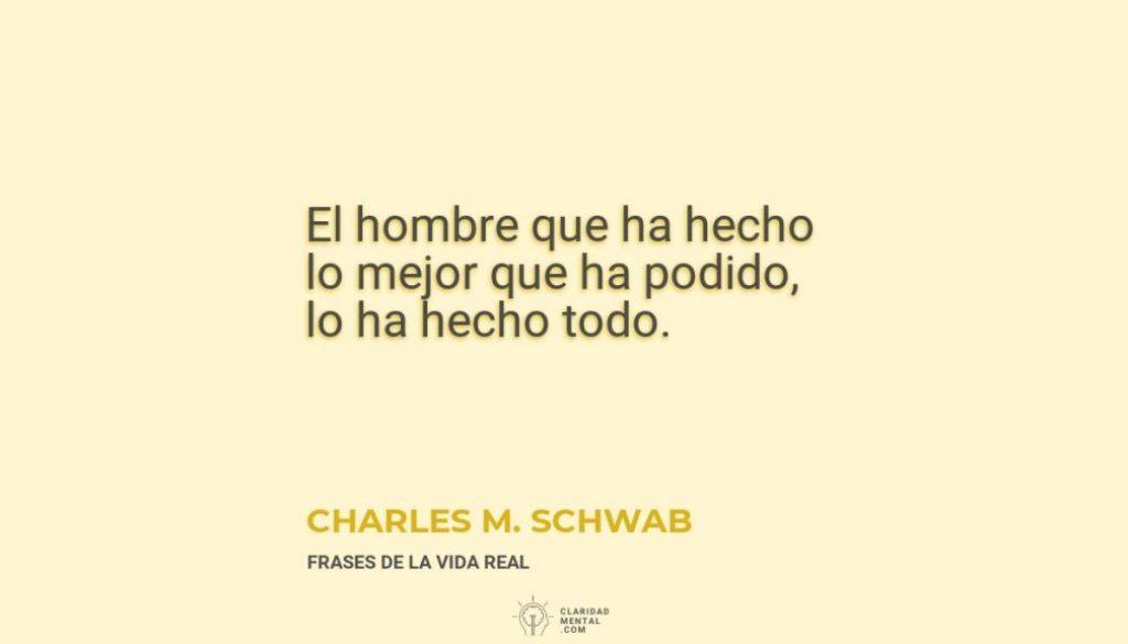 Charles-M.-Schwab-El-hombre-que-ha-hecho-lo-mejor-que-ha-podido-lo-ha-hecho-todo