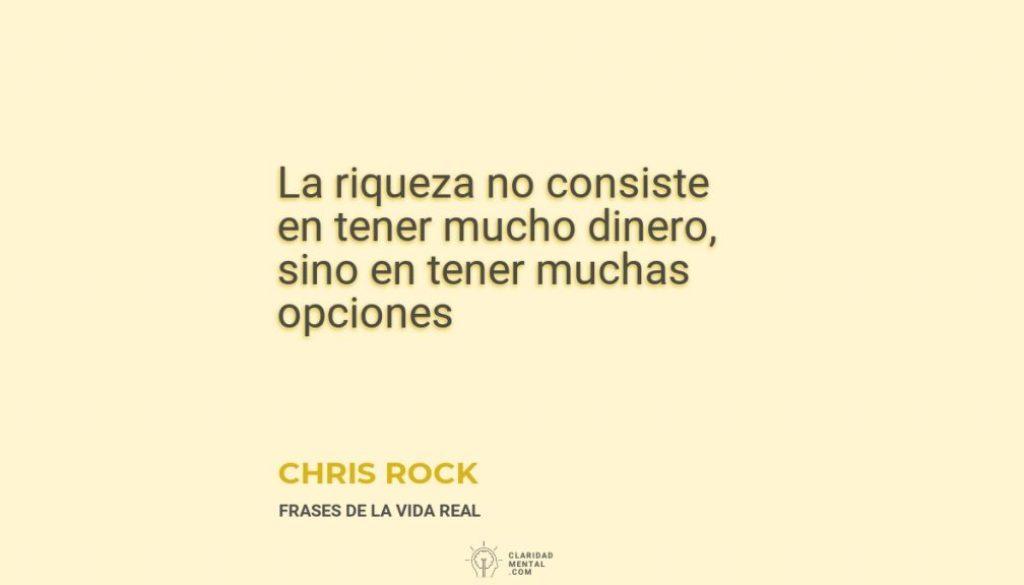 Chris-Rock-La-riqueza-no-consiste-en-tener-mucho-dinero-sino-en-tener-muchas-opciones