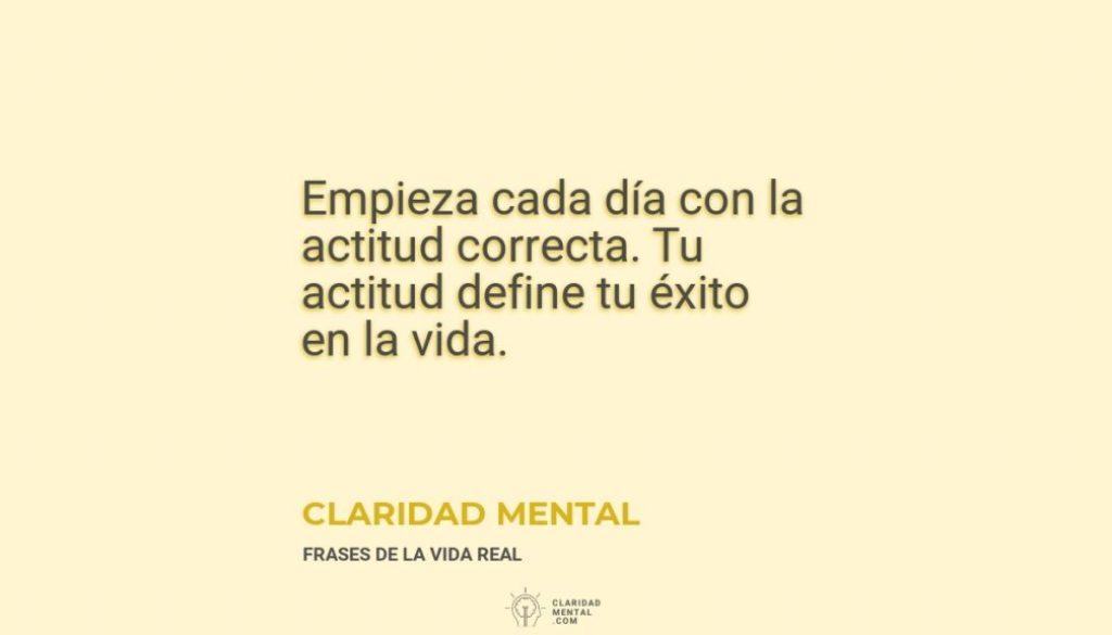 Claridad-Mental-Empieza-cada-dia-con-la-actitud-correcta.-Tu-actitud-define-tu-exito-en-la-vida