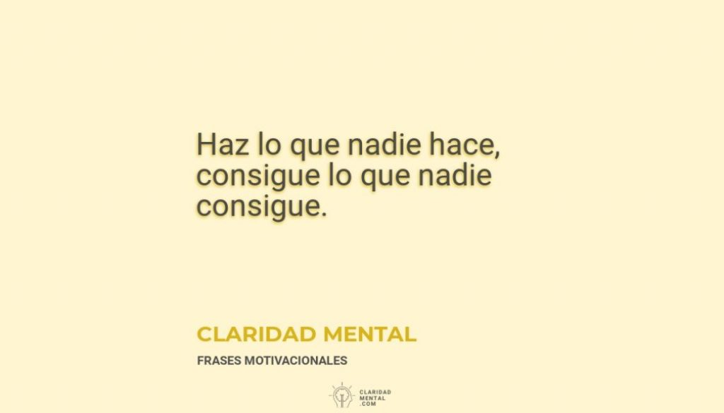 Claridad-Mental-Haz-lo-que-nadie-hace-consigue-lo-que-nadie-consigue