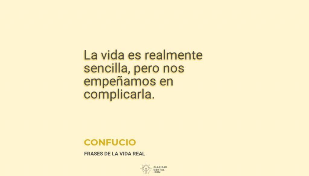 Confucio-La-vida-es-realmente-sencilla-pero-nos-empenamos-en-complicarla