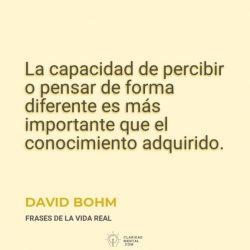 David-Bohm-La-capacidad-de-percibir-o-pensar-de-forma-diferente-es-mas-importante-que-el-conocimiento-adquirido