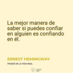 Ernest-Hemingway-La-mejor-manera-de-saber-si-puedes-confiar-en-alguien-es-confiando-en-el