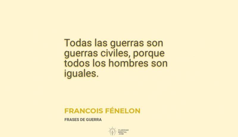 Francois-Fenelon-Todas-las-guerras-son-guerras-civiles-porque-todos-los-hombres-son-iguales