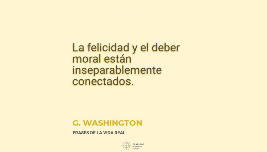 G.-Washington-La-felicidad-y-el-deber-moral-estan-inseparablemente-conectados