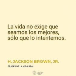 H.-Jackson-Brown-Jr.-La-vida-no-exige-que-seamos-los-mejores-solo-que-lo-intentemos