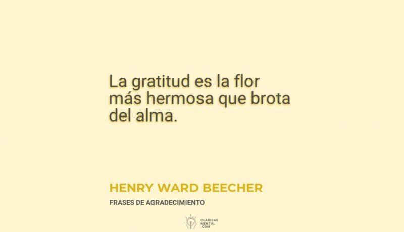 Henry-Ward-Beecher-La-gratitud-es-la-flor-mas-hermosa-que-brota-del-alma