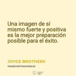 Joyce-Brothers-Una-imagen-de-si-mismo-fuerte-y-positiva-es-la-mejor-preparacion-posible-para-el-exito