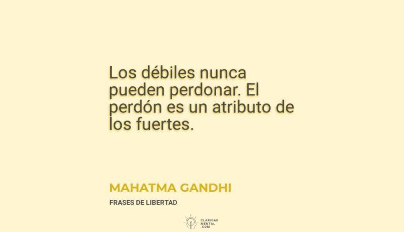 Mahatma-Gandhi-Los-debiles-nunca-pueden-perdonar.-El-perdon-es-un-atributo-de-los-fuertes