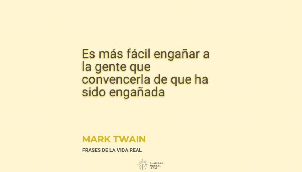 Mark-Twain-Es-mas-facil-enganar-a-la-gente-que-convencerla-de-que-ha-sido-enganada