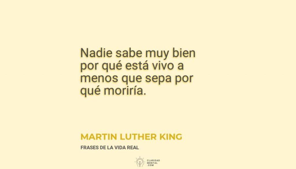 Martin-Luther-King-Nadie-sabe-muy-bien-por-que-esta-vivo-a-menos-que-sepa-por-que-moriria