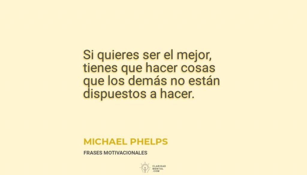 Michael-Phelps-Si-quieres-ser-el-mejor-tienes-que-hacer-cosas-que-los-demas-no-estan-dispuestos-a-hacer