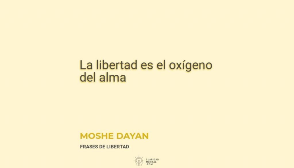 Moshe-Dayan-La-libertad-es-el-oxigeno-del-alma