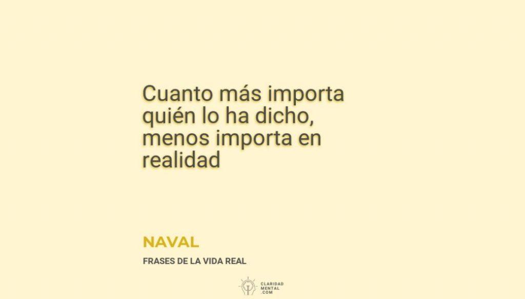 Naval-Cuanto-mas-importa-quien-lo-ha-dicho-menos-importa-en-realidad