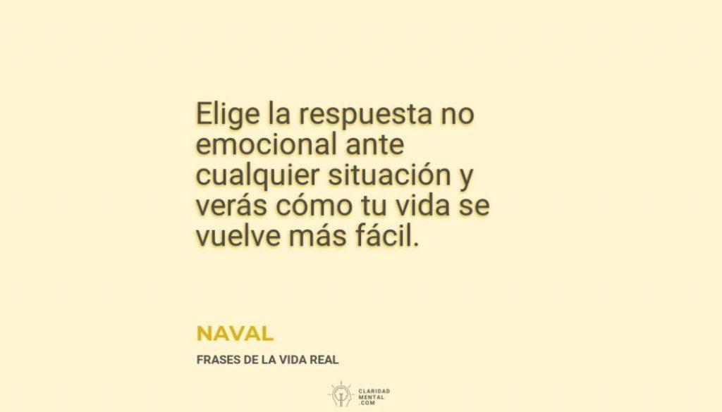 Naval-Elige-la-respuesta-no-emocional-ante-cualquier-situacion-y-veras-como-tu-vida-se-vuelve-mas-facil