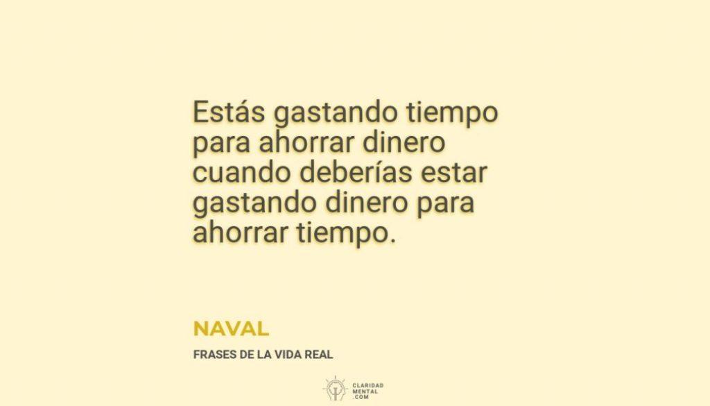 Naval-Estas-gastando-tiempo-para-ahorrar-dinero-cuando-deberias-estar-gastando-dinero-para-ahorrar-tiempo