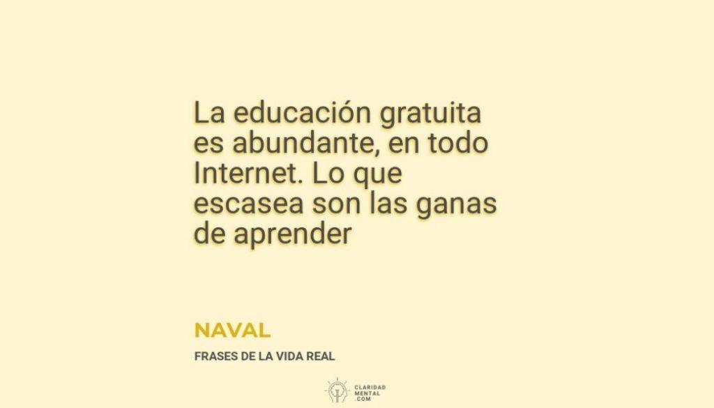 Naval-La-educacion-gratuita-es-abundante-en-todo-Internet.-Lo-que-escasea-son-las-ganas-de-aprender