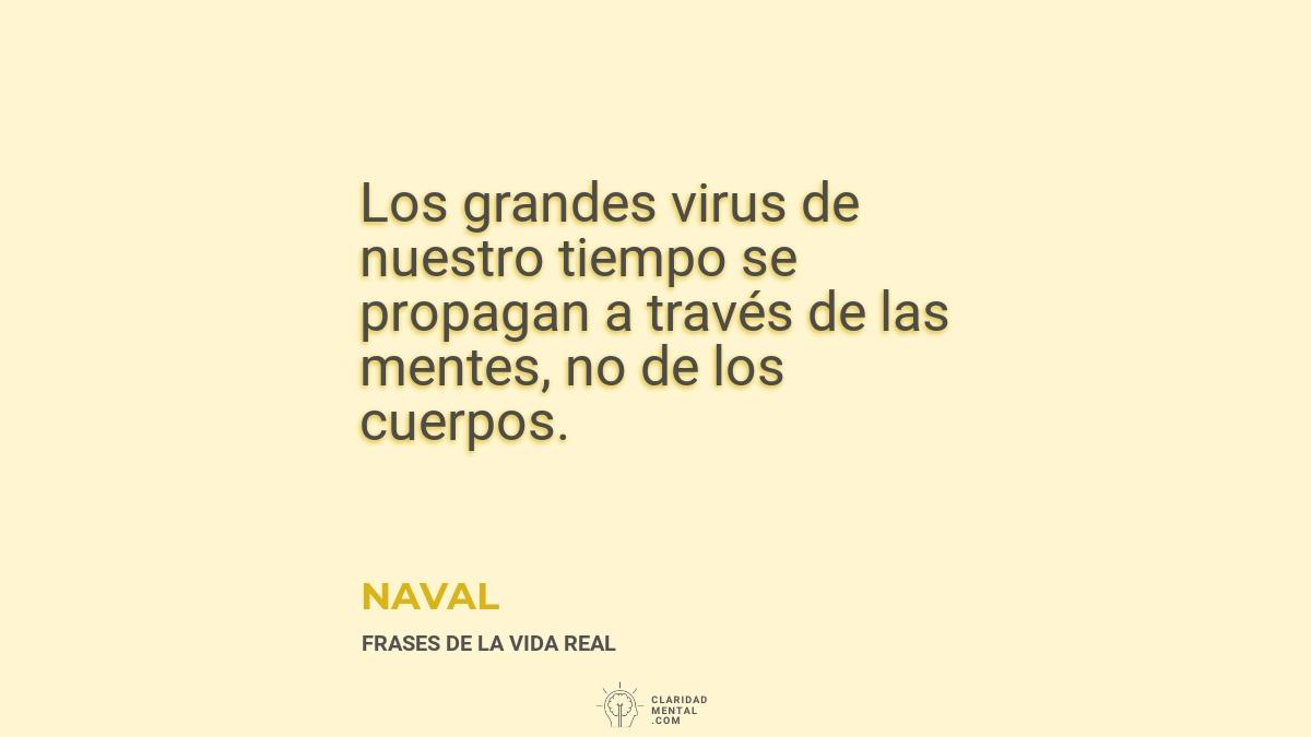 Naval-Los-grandes-virus-de-nuestro-tiempo-se-propagan-a-traves-de-las-mentes-no-de-los-cuerpos