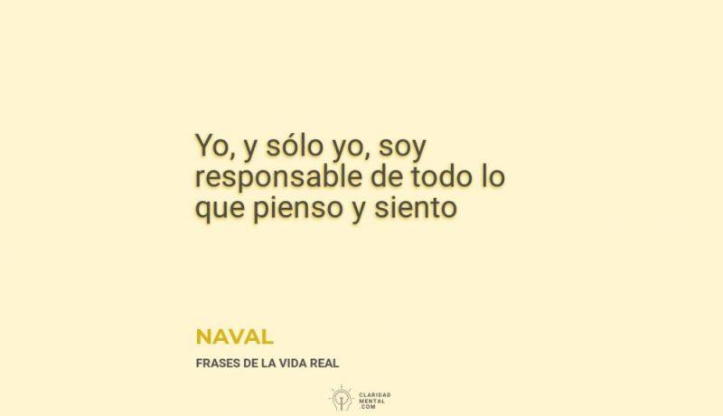 Naval-Yo-y-solo-yo-soy-responsable-de-todo-lo-que-pienso-y-siento