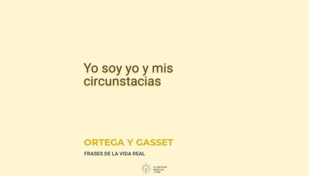 Ortega-y-Gasset-Yo-soy-yo-y-mis-circunstacias