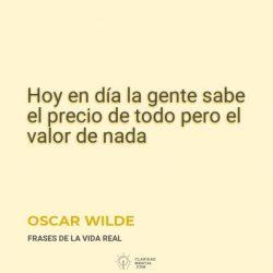Oscar-Wilde-Hoy-en-dia-la-gente-sabe-el-precio-de-todo-pero-el-valor-de-nada