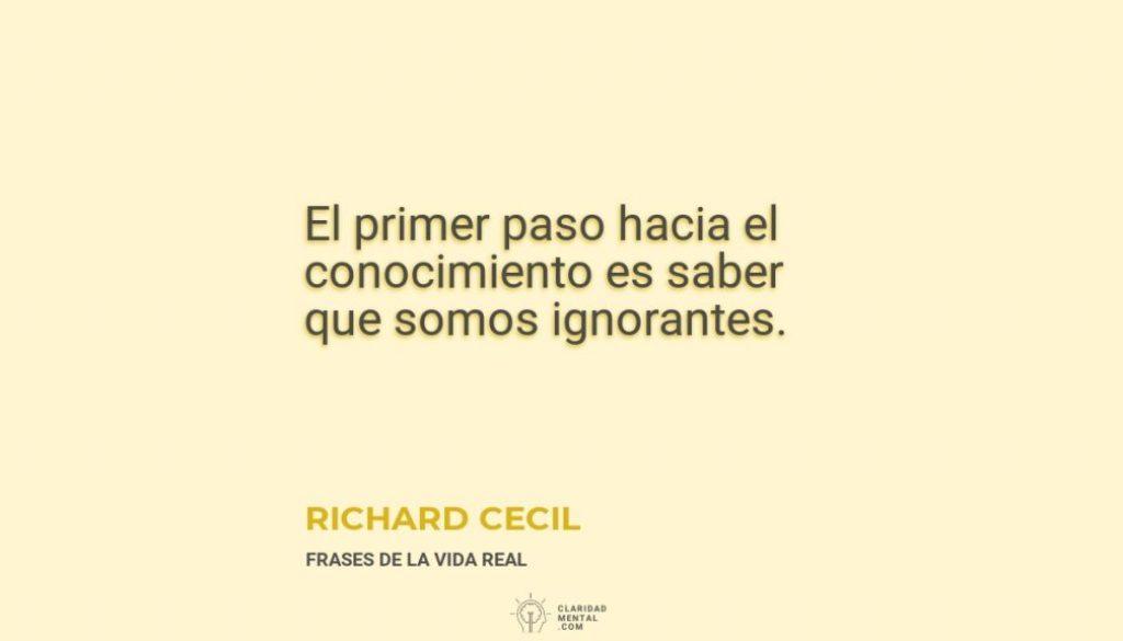 Richard-Cecil-El-primer-paso-hacia-el-conocimiento-es-saber-que-somos-ignorantes