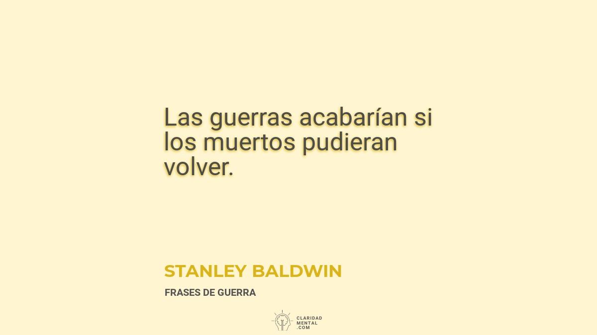 Stanley-Baldwin-Las-guerras-acabarian-si-los-muertos-pudieran-volver