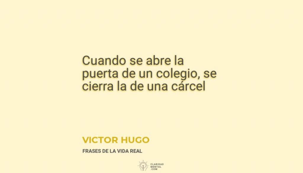 Victor-Hugo-Cuando-se-abre-la-puerta-de-un-colegio-se-cierra-la-de-una-carcel