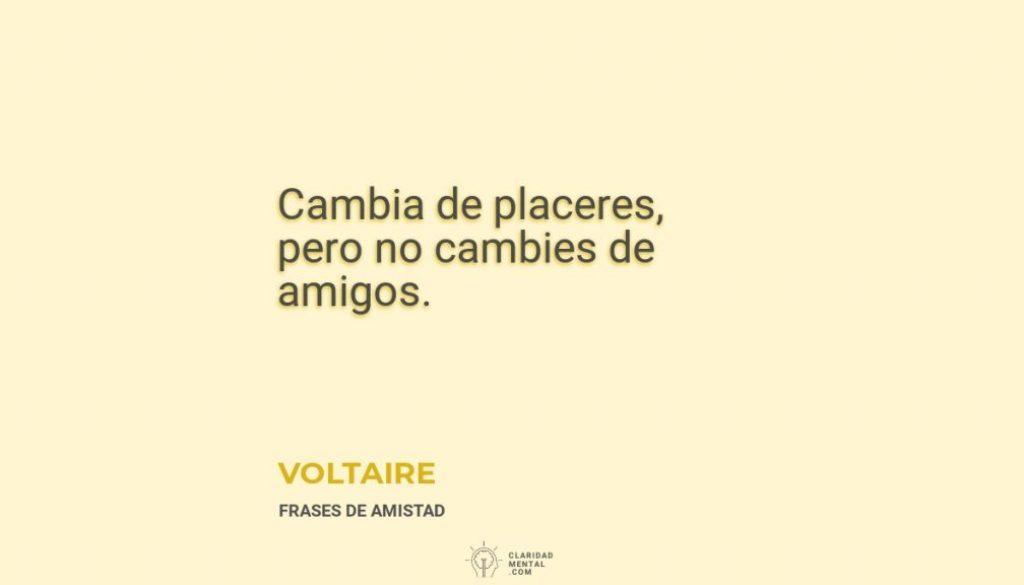 Voltaire-Cambia-de-placeres-pero-no-cambies-de-amigos