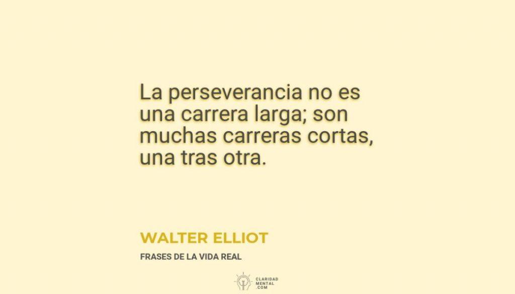 Walter-Elliot-La-perseverancia-no-es-una-carrera-larga_-son-muchas-carreras-cortas-una-tras-otra