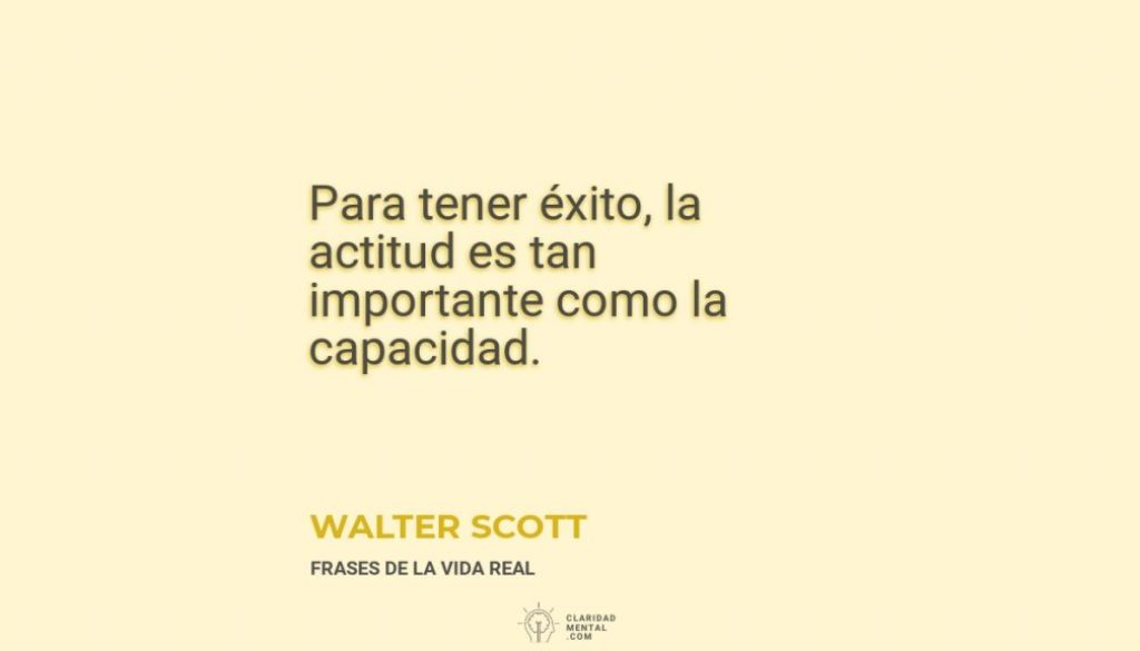Walter-Scott-Para-tener-exito-la-actitud-es-tan-importante-como-la-capacidad