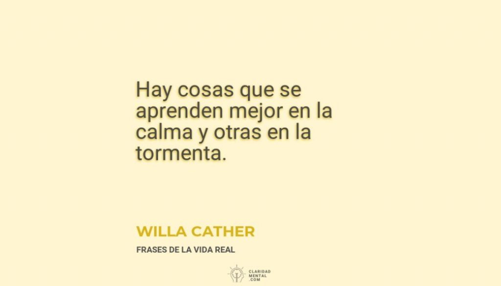 Willa-Cather-Hay-cosas-que-se-aprenden-mejor-en-la-calma-y-otras-en-la-tormenta