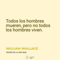 William-Wallace-Todos-los-hombres-mueren-pero-no-todos-los-hombres-viven
