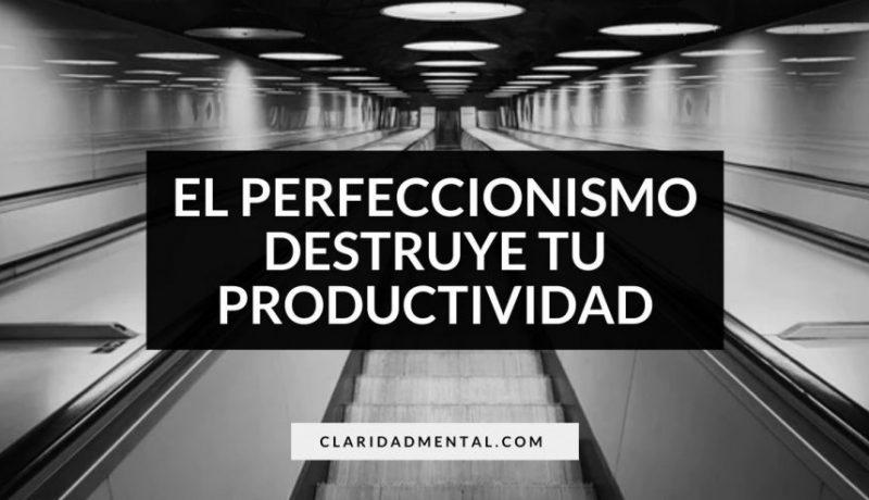 ser perfeccionista es contraproducente